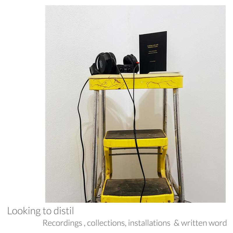 Recordings, collections, installations and written word by Emma Souter